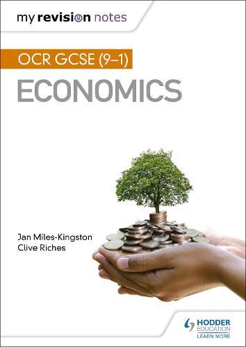 My Revision Notes: OCR GCSE (9-1) Economics (Paperback)