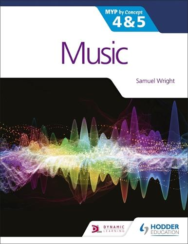 Music for the IB MYP 4&5: MYP by Concept (Paperback)