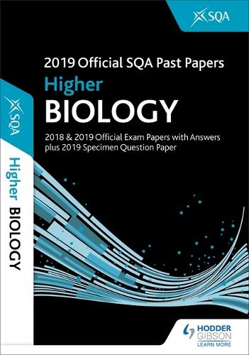2019 Official SQA Past Papers: Higher Biology (Paperback)