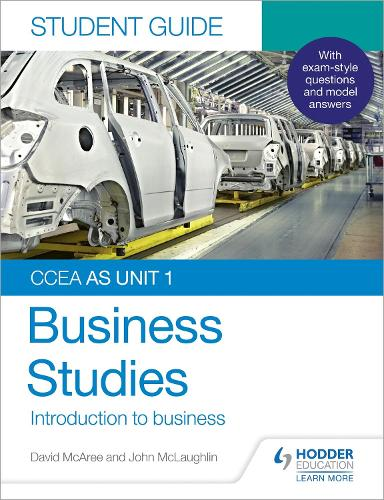 CCEA AS Unit 1 Business Studies Student Guide 1: Introduction to Business (Paperback)