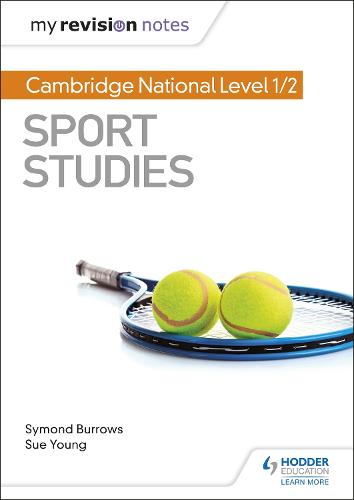My Revision Notes: Cambridge National Level 1/2 Sport Studies - My Revision Notes (Paperback)