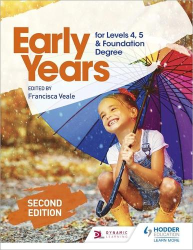 Early Years for Levels 4, 5 and Foundation Degree Second Edition (Paperback)