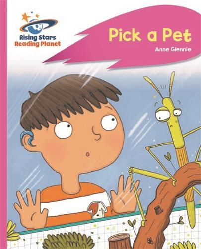 Reading Planet - Pick a Pet - Pink C: Rocket Phonics - Rising Stars Reading Planet (Paperback)