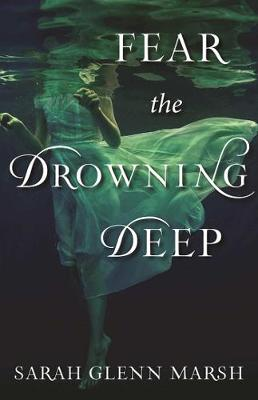 Fear the Drowning Deep (Hardback)