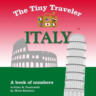 The Tiny Traveler: Italy: A Book of Numbers (Board book)