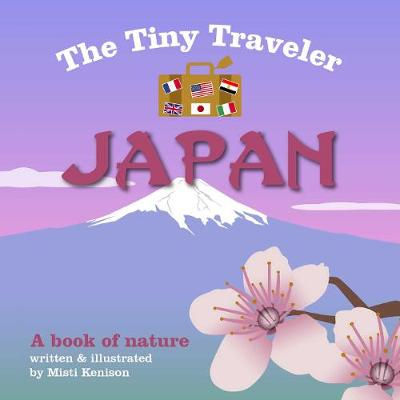 The Tiny Traveler: Japan: A Book of Nature (Board book)
