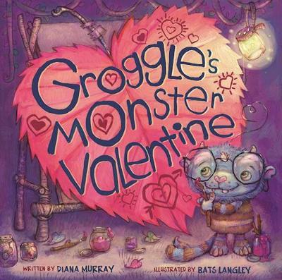 Groggle's Monster Valentine (Hardback)