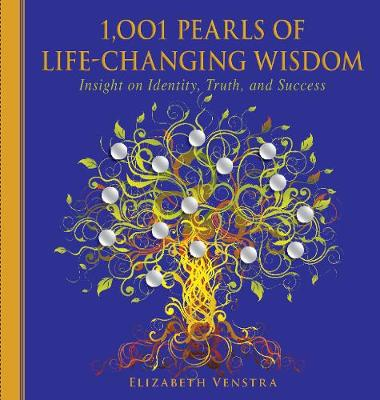 1,001 Pearls of Life-Changing Wisdom: Insight on Identity, Truth, and Success - 1001 Pearls (Paperback)