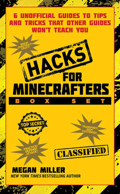 Hacks for Minecrafters Box Set: 6 Unofficial Guides to Tips and Tricks That Other Guides Wona't Teach You (Paperback)