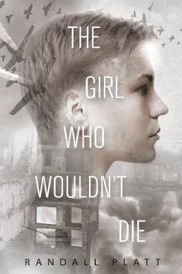 The Girl Who Wouldn't Die (Hardback)
