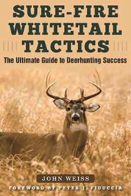 Sure-Fire Whitetail Tactics (Paperback)