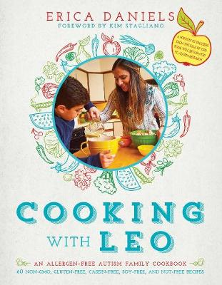 Cooking with Leo: An Allergen-Free Autism Family Cookbook (Hardback)
