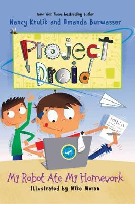My Robot Ate My Homework: Project Droid #3 - Project Droid (Hardback)