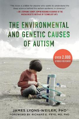 The Environmental and Genetic Causes of Autism (Hardback)