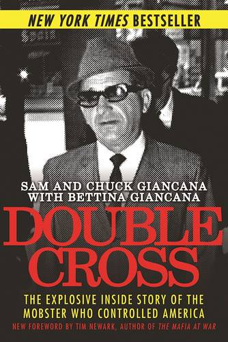 Double Cross: The Explosive Inside Story of the Mobster Who Controlled America (Paperback)