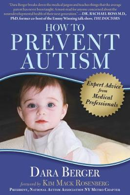 How to Prevent Autism: Expert Advice from Medical Professionals (Paperback)