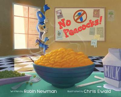 No Peacocks!: A Feathered Tale of Three Mischievous Foodies (Hardback)