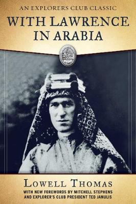 With Lawrence in Arabia - Explorers Club Classics (Paperback)