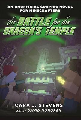 The Battle for the Dragon's Temple: An Unofficial Graphic Novel for Minecrafters, #4 - Unofficial Graphic Novel for Minecrafter (Paperback)