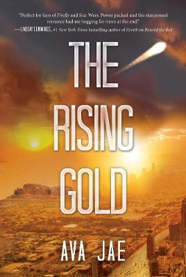 The Rising Gold - Beyond the Red Trilogy 3 (Hardback)