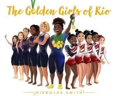 The Golden Girls of Rio (Hardback)