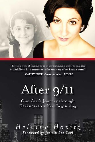 After 9/11: One Girl's Journey through Darkness to a New Beginning (Paperback)