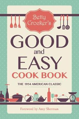 Betty Crocker's Good and Easy Cook Book (Paperback)