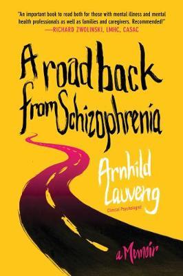 A Road Back from Schizophrenia: A Memoir (Paperback)
