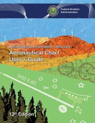Aeronautical Chart User's Guide (Paperback)