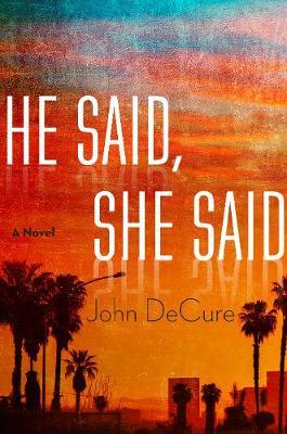 He Said, She Said: A Mystery (Paperback)