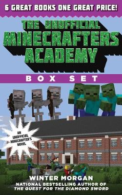 The Unofficial Minecrafters Academy Series Box Set: 6 Thrilling Stories for Minecrafters (Paperback)