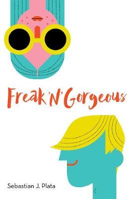 Freak 'N' Gorgeous (Hardback)