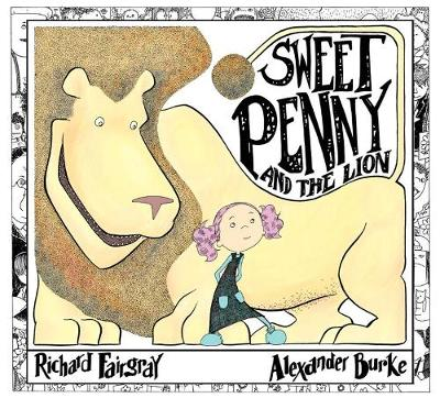 Sweet Penny and the Lion (Hardback)