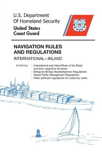 Navigation Rules and Regulations Handbook: International-Inland (Paperback)