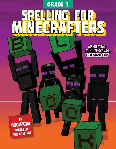 Spelling for Minecrafters: Grade 1 - Spelling for Minecrafters (Paperback)