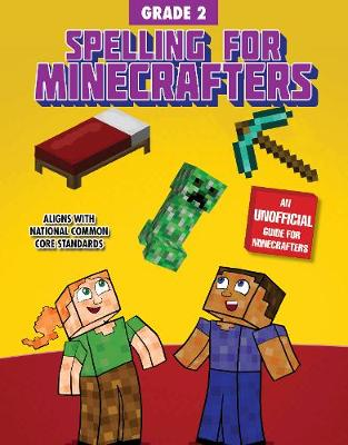 Spelling for Minecrafters: Grade 2 (Paperback)