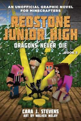 Dragons Never Die: Redstone Junior High #3 - Redstone Junior High 3 (Paperback)