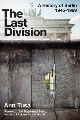The Last Division: Berlin, the Wall, and the Cold War (Paperback)