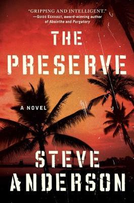 The Preserve: A Novel (Hardback)