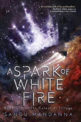 A Spark of White Fire - The Celestial Trilogy 1 (Paperback)