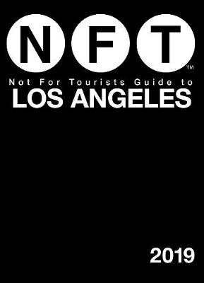 Not For Tourists Guide to Los Angeles 2019 (Paperback)