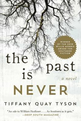 The Past Is Never: A Novel (Paperback)