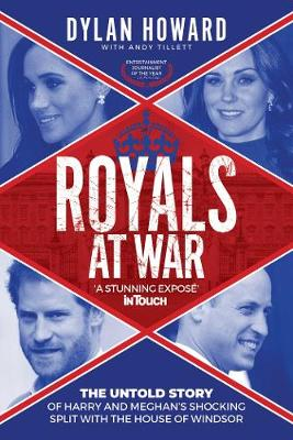 Royals at War: The Untold Story of Harry and Meghan's Shocking Split with the House of Windsor - Front Page Detectives (Hardback)