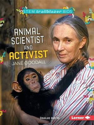 Jane Goodall: Animal Scientist - STEM (Paperback)