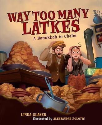 Way Too Many Latkes (Paperback)