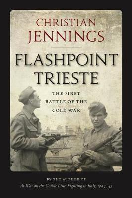 Cover Flashpoint Trieste: The First Battle of the Cold War