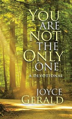You Are Not the Only One: A Devotional (Hardback)