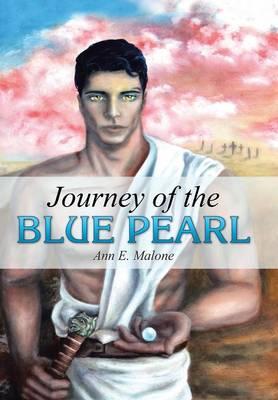 Journey of the Blue Pearl (Hardback)