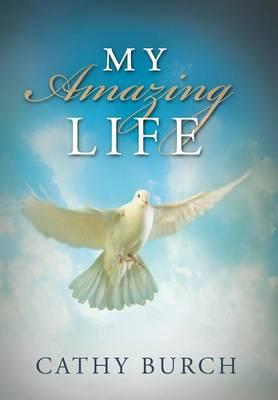 My Amazing Life (Hardback)
