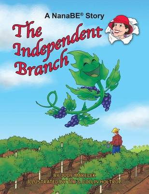 The Independent Branch: A Nanabe Book (Paperback)